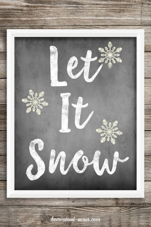 Let It Snow Chalkboard Printable | www.homestead-acres.com