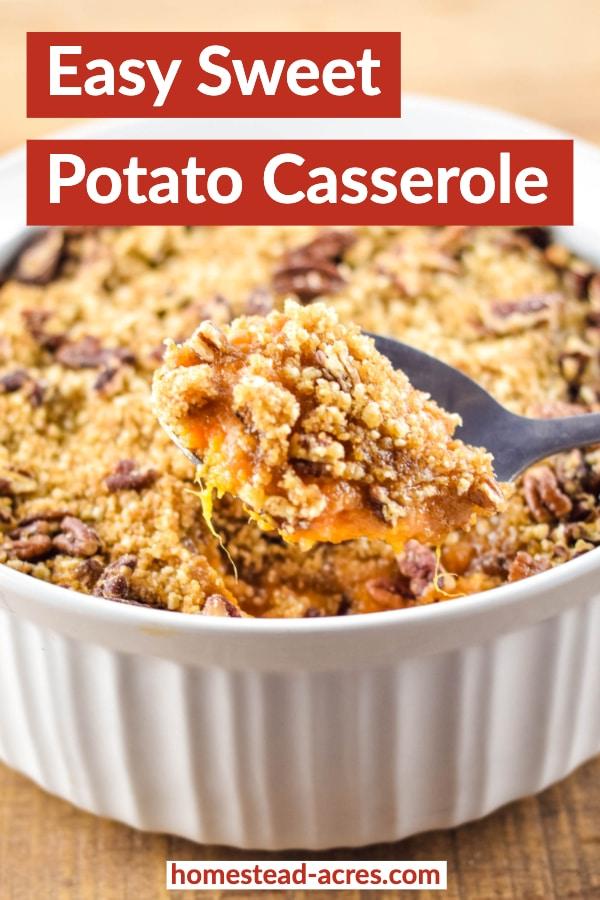 Easy Sweet Potato Casserole Make Ahead