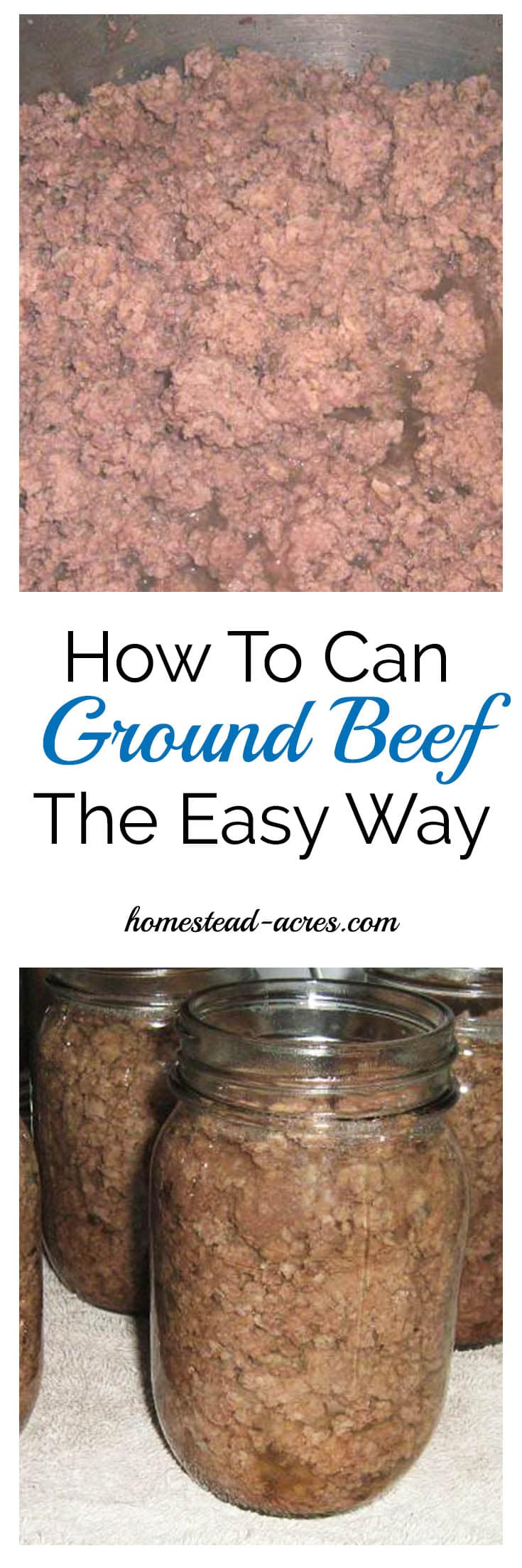 Would you like to learn how to can ground beef? Canning ground beef is really easy and so handy to have on hand. Click here to learn how to can your own or pin for later. | www.homestead-acres.com
