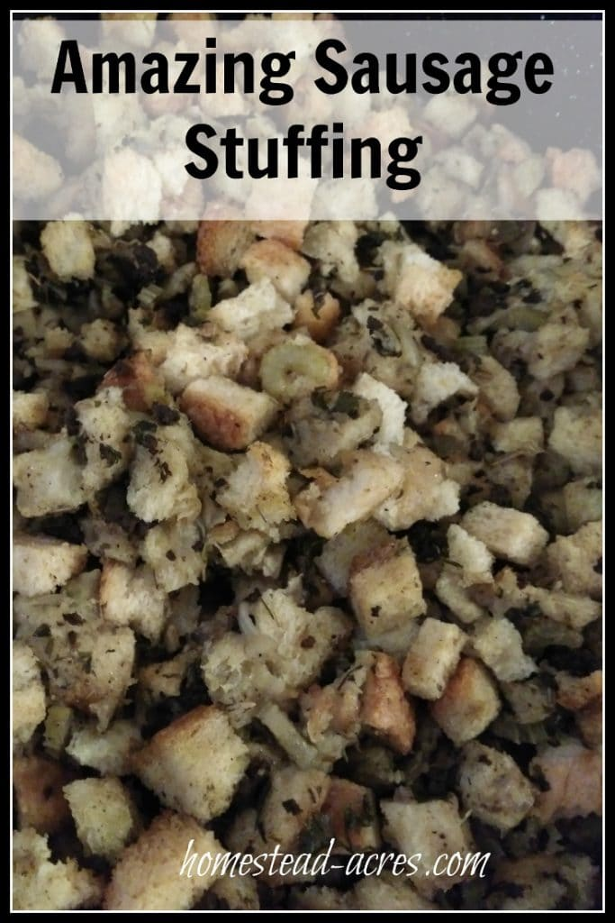 Stuffing recipe with sausage that is perfect for Thanksgiving or Christmas| www.homestead-acres.com