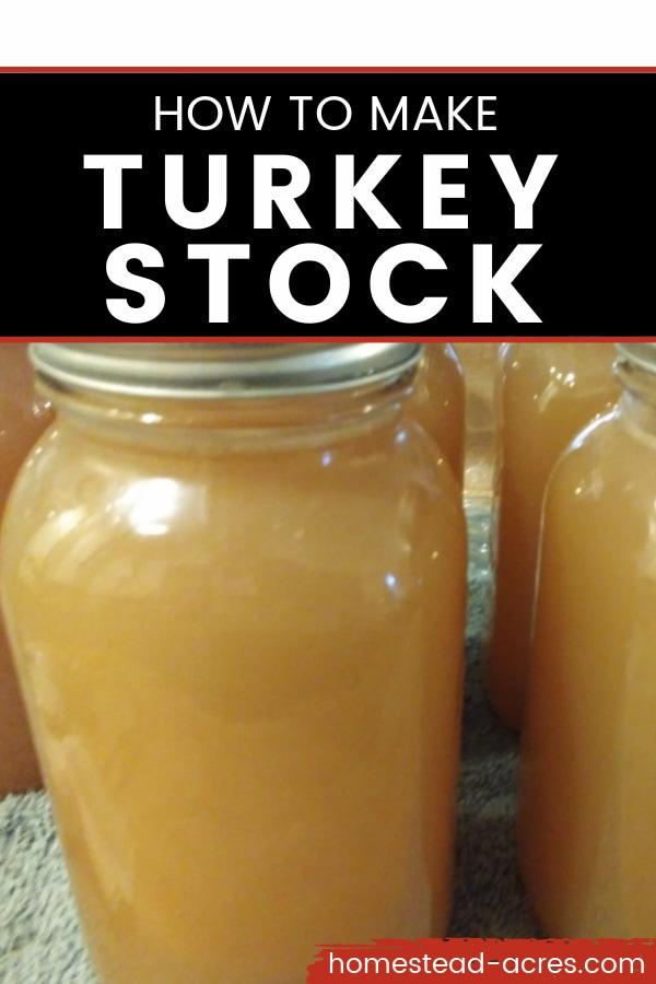 Jars of homemade turkey stock with text overlay How To Make Turkey Stock.