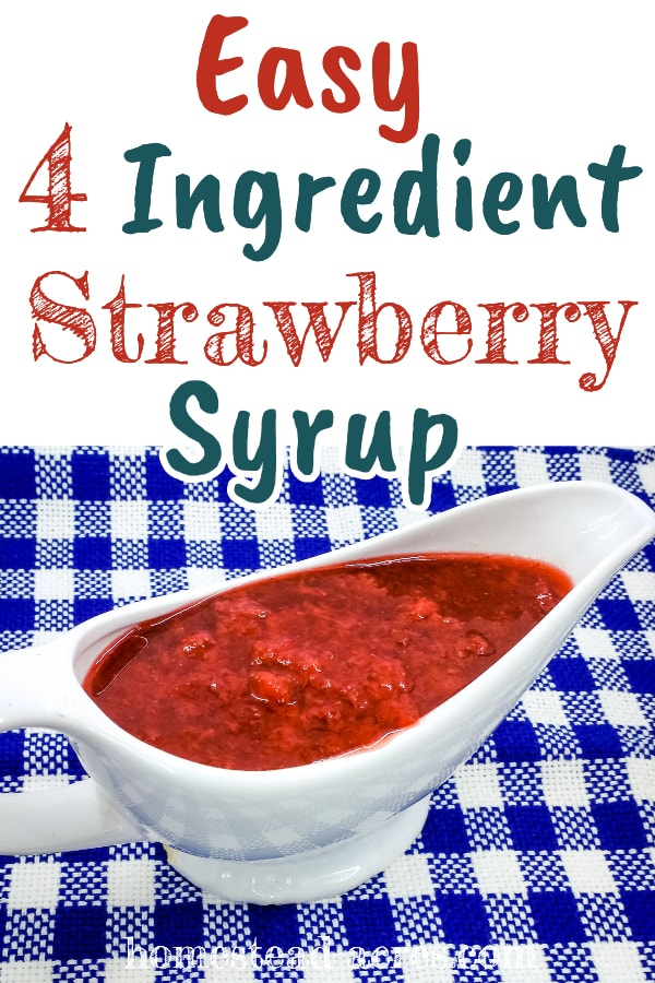 Easy strawberry syrup is just so good on pancakes, french toast, ice cream or a quick strawberry shortcake topping. With only 4 ingredients it's super quick and easy to make freeze or can to enjoy year round.