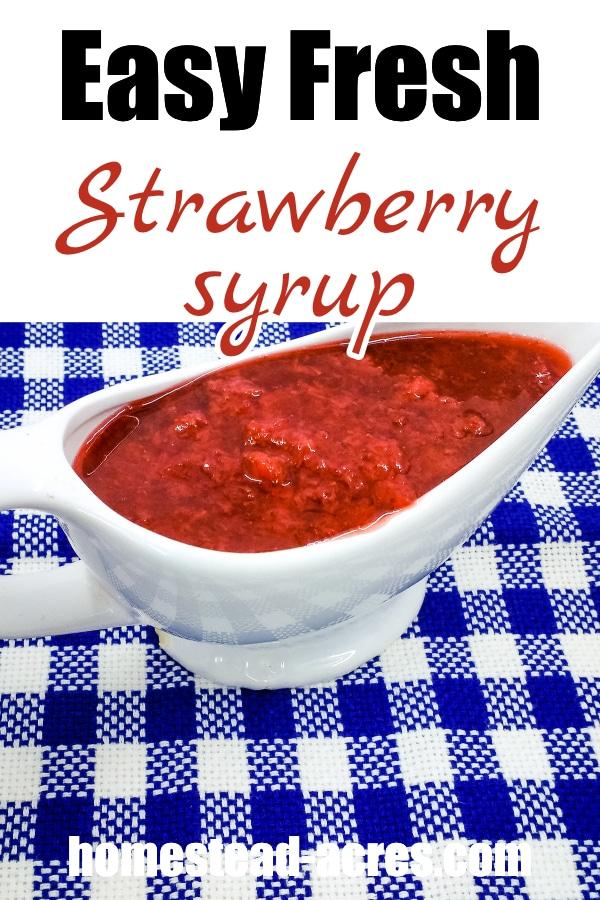 Easy Fresh Strawberry Syrup