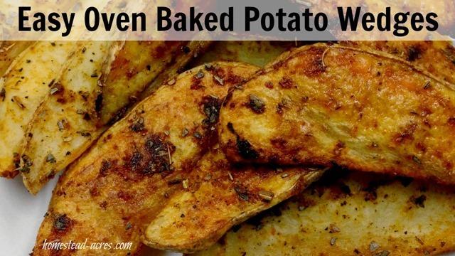 Easy Oven Baked Potato Wedges   www.homestead-acres.com