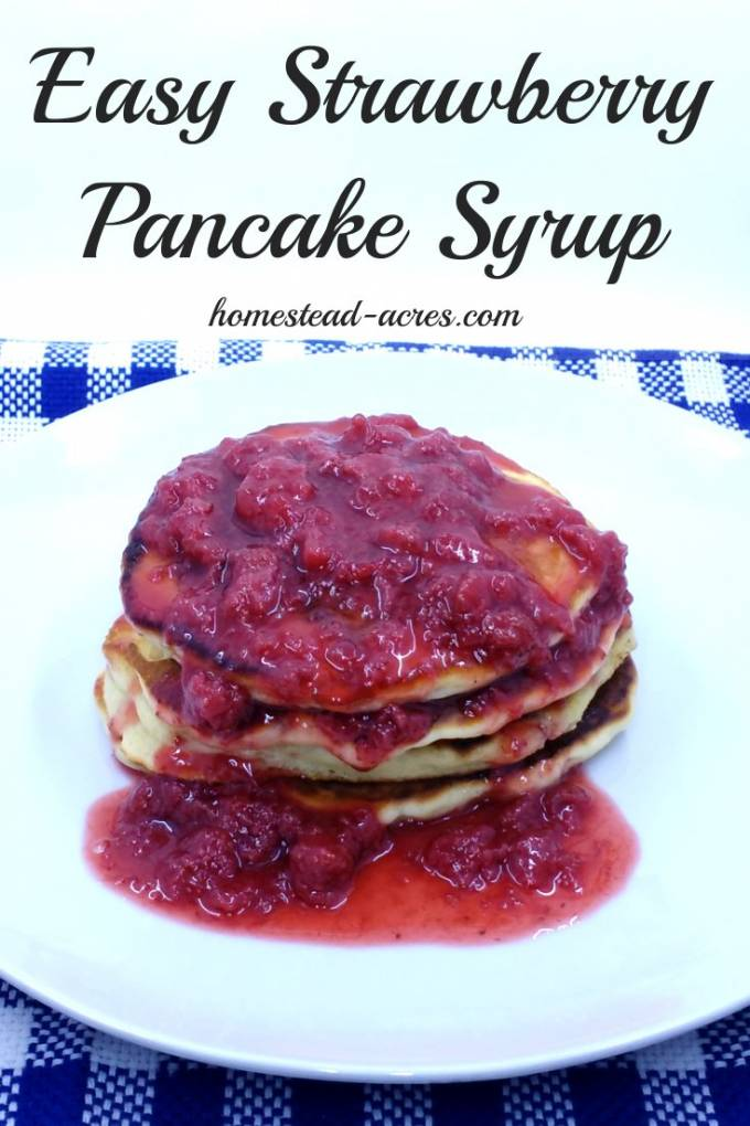 Easy strawberry syrup is just so good on pancakes, french toast, ice cream or a quick strawberry shortcake topping. With only 4 ingredients it's super quick and easy to make freeze or can to enjoy year round. | www.homestead-acres.com