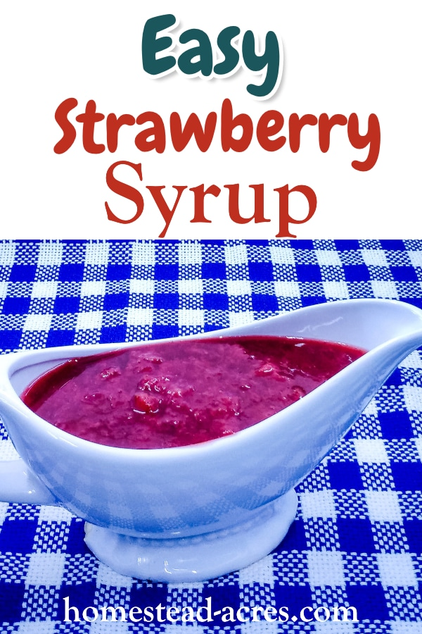 Easy Strawberry Syrup