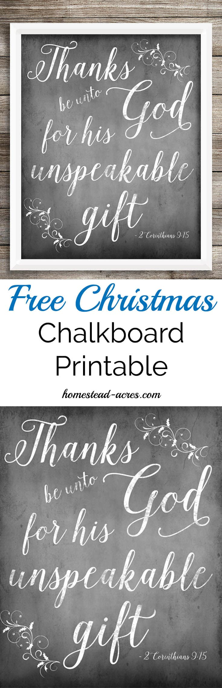 Free Christmas Chalkboard Printable Thanks be unto God for his unspeakable gift Chalkboard Printable | www.homestead-acres.com