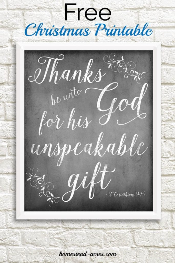 Free Christmas Chalkboard Printable Thanks be unto God for his unspeakable gift Chalkboard Printable | www.homestead-acres.com