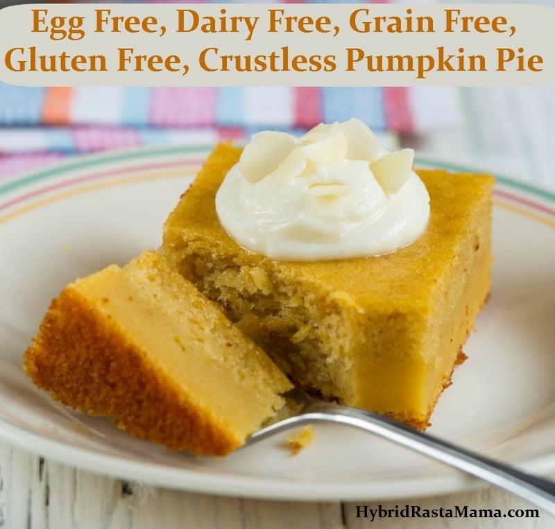 Egg Free Dairy Free Grain Free Gluten Free Crustless Pumpkin Pie