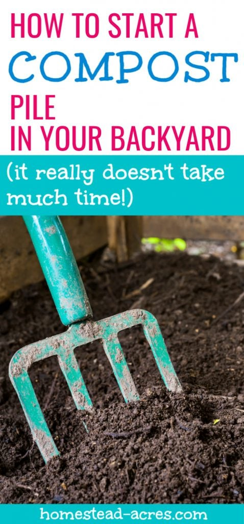 How To Start A Compost Pile In Your Backyard It Really Doesn't Take Much Time text overlaid on a photo of a aqua colored pitch fork in a finished compost bin