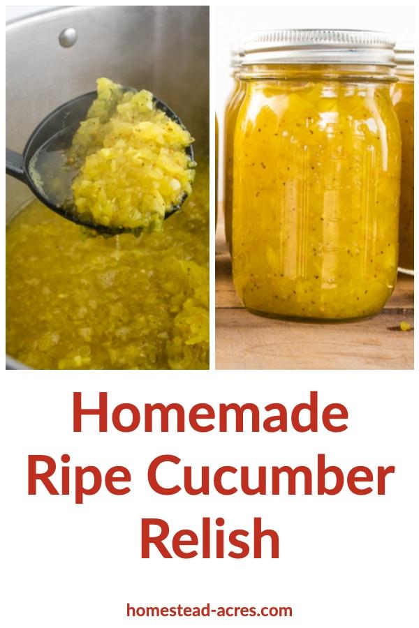 Homemade Ripe Cucumber Relish