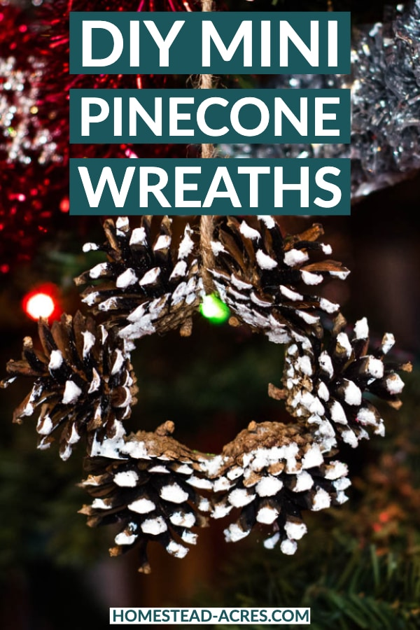 DIY Mini Pinecone Wreath text overlaid on a photo of a pinecone wreath hanging on a Christmas tree.
