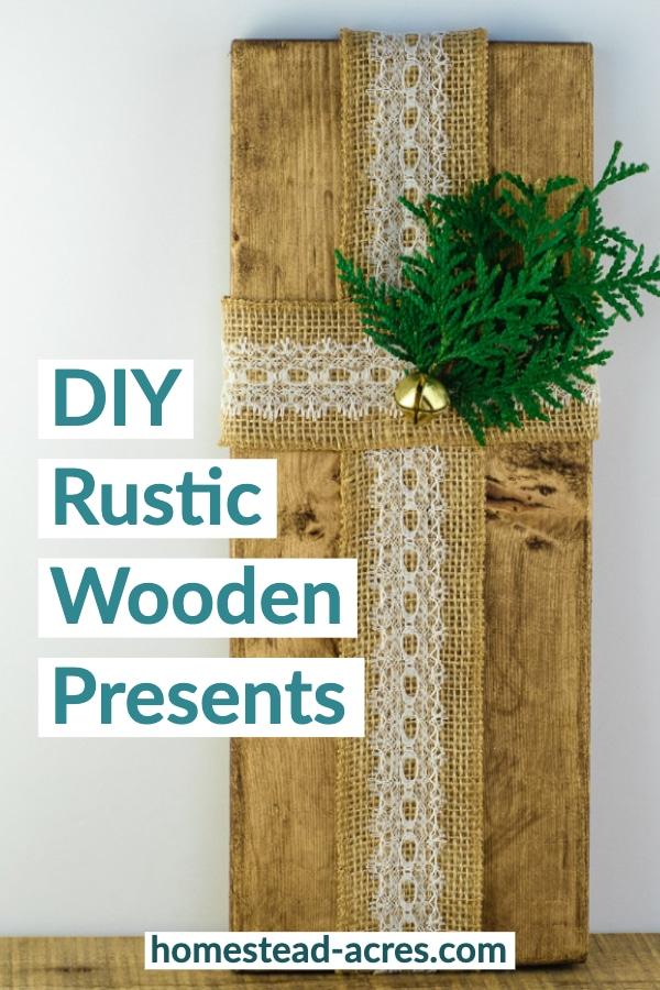 DIY Rustic Wooden Presents
