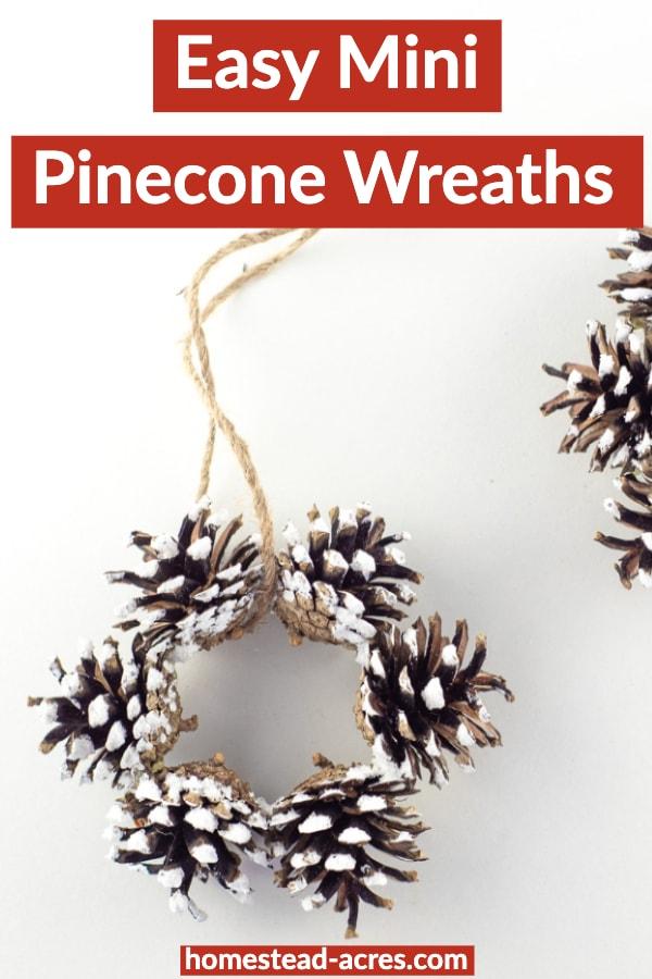 Easy Mini Pinecone Wreaths
