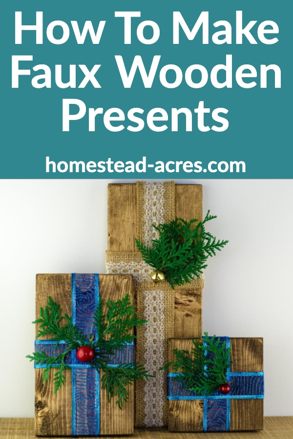 How To Make Faux Wooden Presents