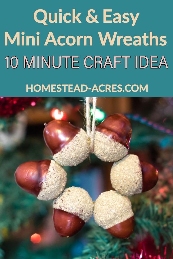 Quick and easy mini acorn wreaths