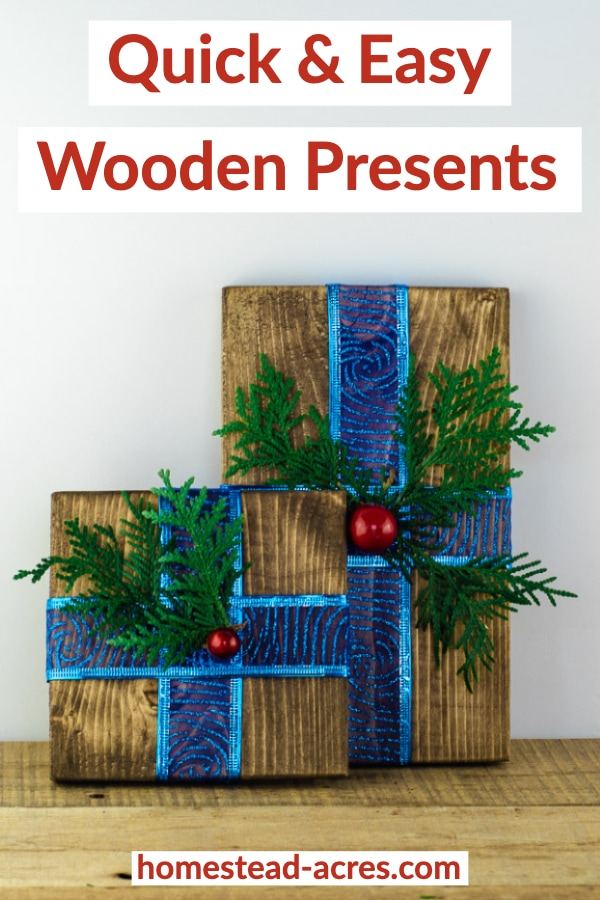 Quick and easy wooden presents