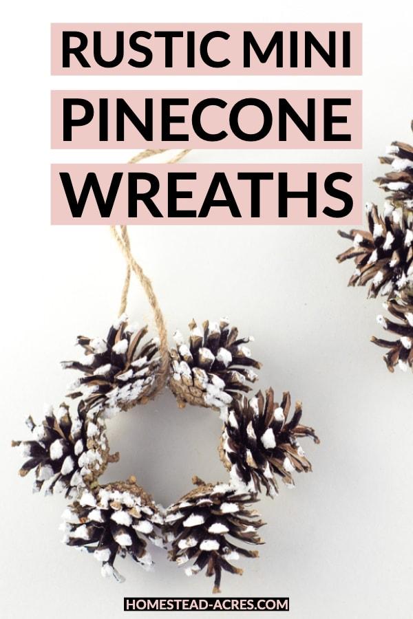 Rustic Mini Pinecone Wreaths