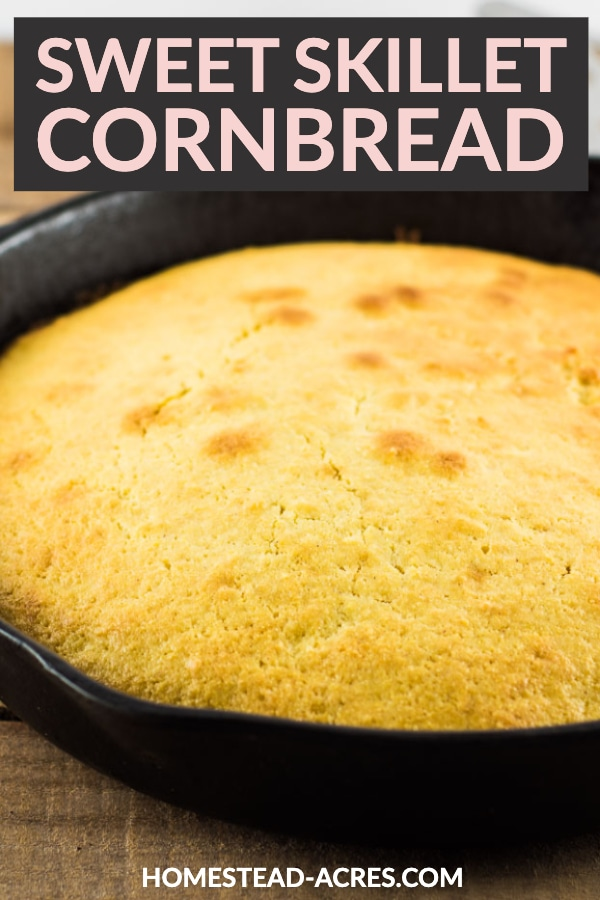 Sweet Skillet Cornbread text overlaid on a photo of cornbread in a castiron skillet on a wooden table.