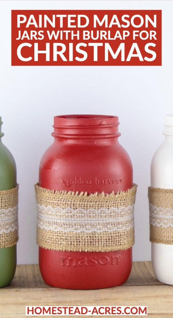 Painted Mason Jars With Burlap For Christmas